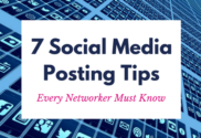 Social Media Posting Tips Every Networker Must Know