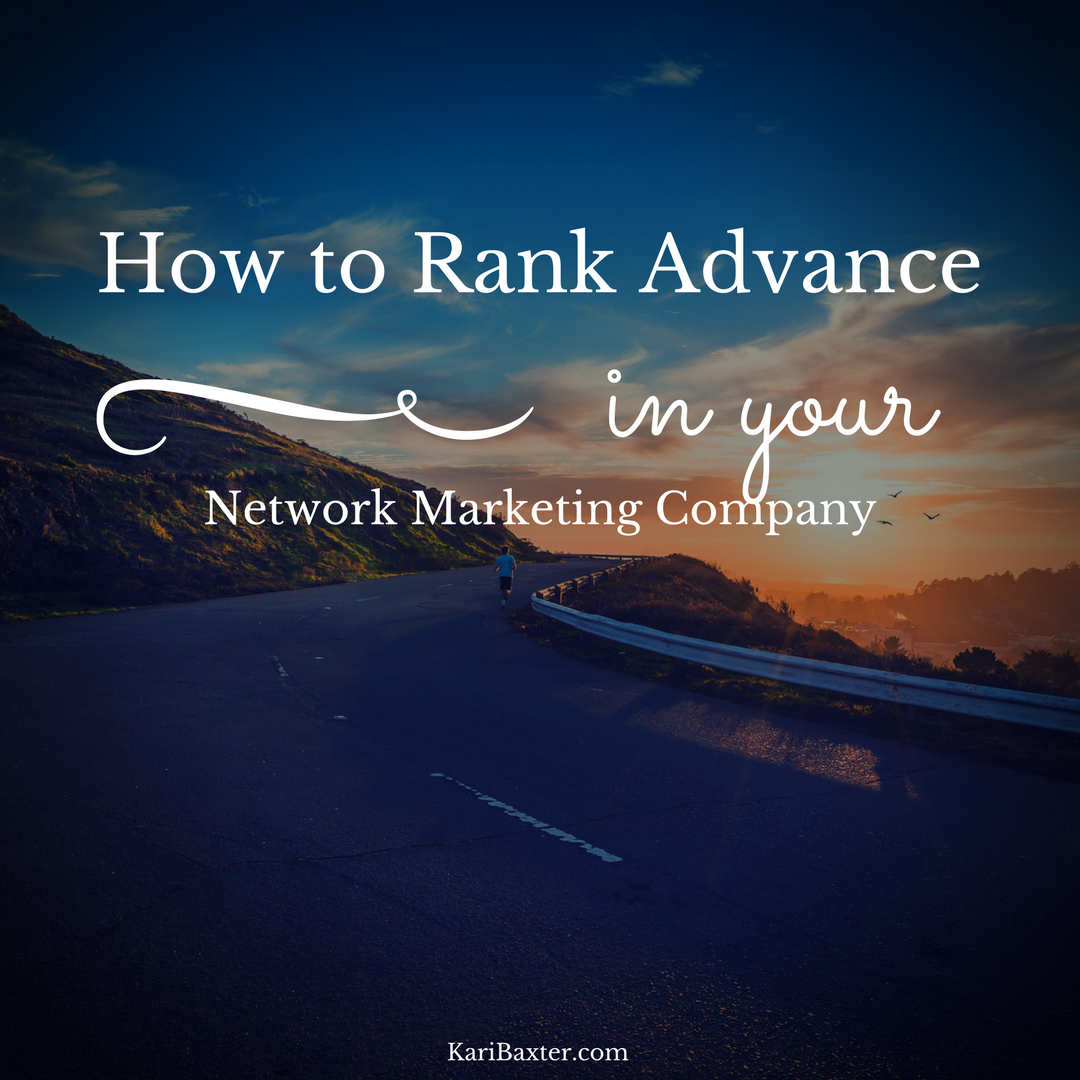 How to rank advance in your network marketing company