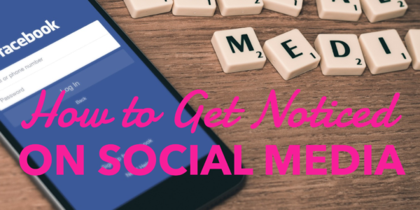 Get noticed on social media